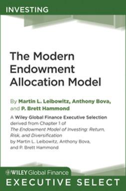 Leibowitz, Martin L. - The Modern Endowment Allocation Model, e-bok