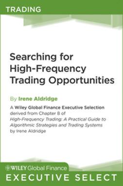 Aldridge, Irene - Searching for High-Frequency Trading Opportunities, e-bok