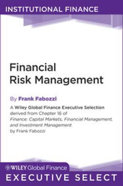 Fabozzi, Frank J. - Financial Risk Management, ebook