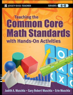 Muschla, Judith A. - Teaching the Common Core Math Standards with Hands-On Activities, Grades 6-8, e-bok