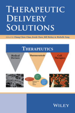 Chan, Chung Chow - Therapeutic Delivery Solutions, e-kirja