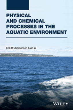 Christensen, Erik R. - Physical and Chemical Processes in the Aquatic Environment, ebook