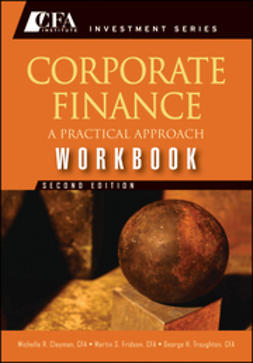 Clayman, Michelle R. - Corporate Finance Workbook: A Practical Approach, ebook