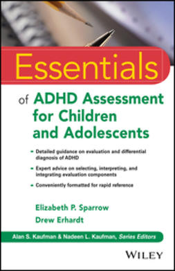 Erhardt, Drew - Essentials of ADHD Assessment for Children and Adolescents, ebook