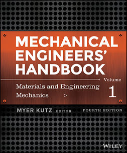 Kutz, Myer - Mechanical Engineers' Handbook, Materials and Engineering Mechanics, ebook