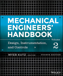 Kutz, Myer - Mechanical Engineers' Handbook, Volume 2: Design, Instrumentation, and Controls, ebook