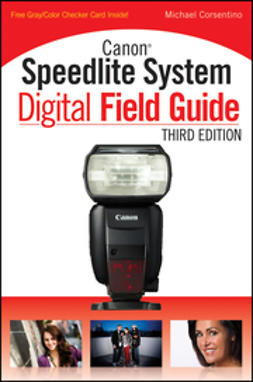 Corsentino, Michael - Canon Speedlite System Digital Field Guide, ebook