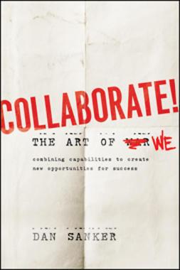 Sanker, Dan - Collaborate: The Art of We, e-kirja
