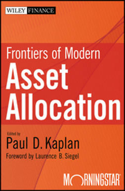 Kaplan, Paul D. - Frontiers of Modern Asset Allocation, e-kirja