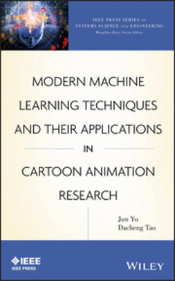 Yu, Jun - Modern Machine Learning Techniques and Their Applications in Cartoon Animation Research, ebook