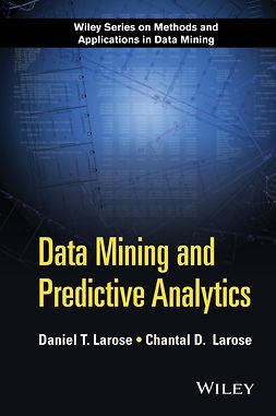 Larose, Chantal D. - Data Mining and Predictive Analytics, ebook