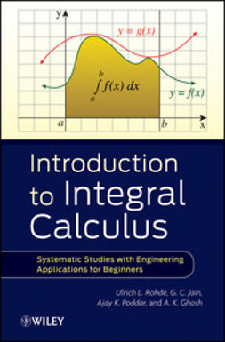 Ghosh, A. K. - Introduction to Integral Calculus: Systematic Studies with Engineering Applications for Beginners, ebook