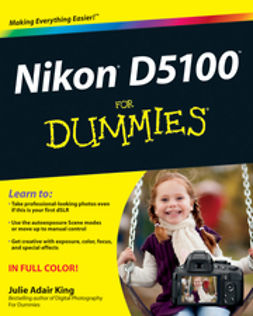 King, Julie Adair - Nikon D5100 For Dummies, ebook