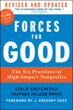 Crutchfield, Leslie R. - Forces for Good: The Six Practices of High-Impact Nonprofits, e-bok