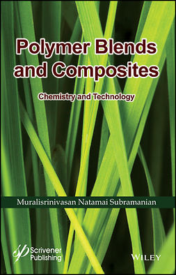 Subramanian, Muralisrinivasan Natamai - Polymer Blends and Composites: Chemistry and Technology, e-bok