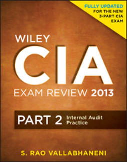 Vallabhaneni, S. Rao - Wiley CIA Exam Review 2013, Internal Audit Practice, ebook