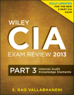 Vallabhaneni, S. Rao - Wiley CIA Exam Review 2013, Internal Audit Knowledge Elements, ebook