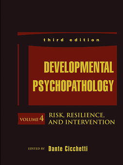 Cicchetti, Dante - Developmental Psychopathology, Risk, Resilience, and Intervention, ebook