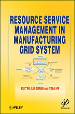 Hu, Yefa - Resource Service Management in Manufacturing Grid System, ebook