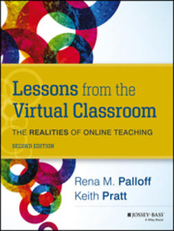 Palloff, Rena M. - Lessons from the Virtual Classroom: The Realities of Online Teaching, ebook