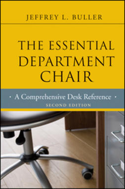 Buller, Jeffrey - The Essential Department Chair: A Comprehensive Desk Reference, ebook