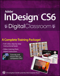 Smith, Christopher - Adobe InDesign CS6 Digital Classroom, ebook