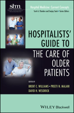 Williams, Brent C. - Hospitalists' Guide to the Care of Older Patients, ebook