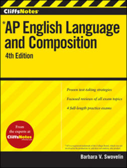 Swovelin, Barbara V. - CliffsNotes AP English Language and Composition, ebook