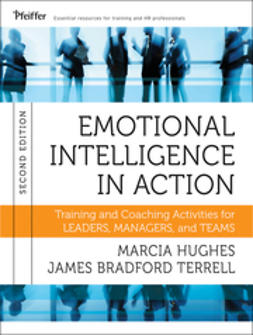 Hughes, Marcia - Emotional Intelligence in Action: Training and Coaching Activities for Leaders, Managers, and Teams, ebook