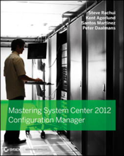 Rachui, Steve - Mastering System Center 2012 Configuration Manager, ebook