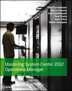 Cornelissen, Bob - Mastering System Center 2012 Operations Manager, ebook