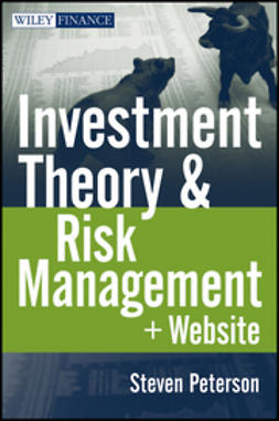 Peterson, Steven - Investment Theory and Risk Management, e-kirja