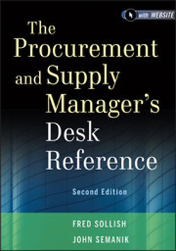 Sollish, Fred - The Procurement and Supply Manager's Desk Reference, ebook