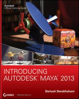 Derakhshani, Dariush - Introducing Autodesk Maya 2013, e-kirja
