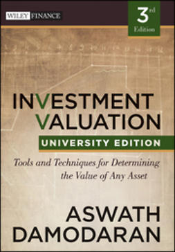 Damodaran, Aswath - Investment Valuation: Tools and Techniques for Determining the Value of any Asset, University Edition, e-bok