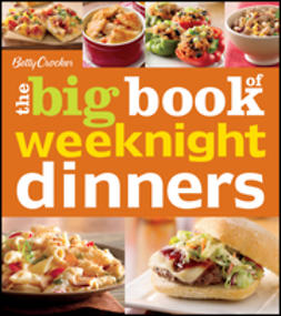 UNKNOWN - Betty Crocker The Big Book of Weeknight Dinners, e-bok
