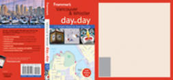 Scalza, Remy - Frommer's Vancouver and Whistler Day by Day, ebook