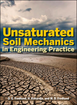 Fredlund, D. G. - Unsaturated Soil Mechanics in Engineering Practice, ebook