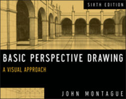 Montague, John - Basic Perspective Drawing: A Visual Approach, ebook