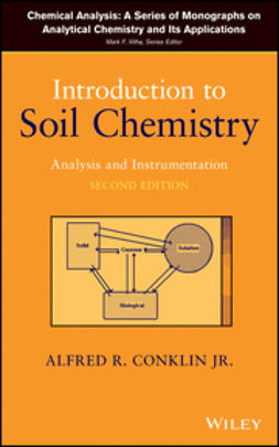 Conklin, Alfred R. - Introduction to Soil Chemistry: Analysis and Instrumentation, ebook