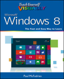 McFedries, Paul - Teach Yourself VISUALLY Windows 8, ebook