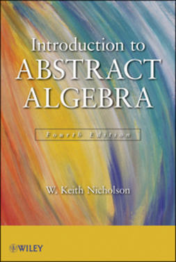 Nicholson, W. Keith - Introduction to Abstract Algebra, ebook