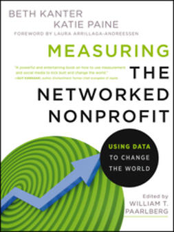 Kanter, Beth - Measuring the Networked Nonprofit: Using Data to Change the World, ebook