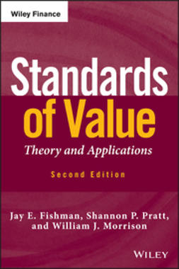Fishman, Jay E. - Standards of Value: Theory and Applications, e-kirja