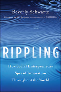 Schwartz, Beverly - Rippling: How Social Entrepreneurs Spread Innovation Throughout the World, ebook