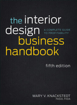 Knackstedt, Mary V. - The Interior Design Business Handbook: A Complete Guide to Profitability, ebook
