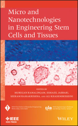 Ramalingam, Murugan - Micro and Nanotechnologies in Engineering Stem Cells and Tissues, ebook