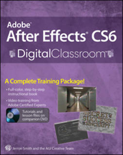 - Adobe After Effects CS6 Digital Classroom, ebook