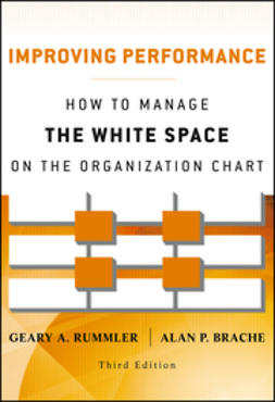 Rummler, Geary A. - Improving Performance: How to Manage the White Space on the Organization Chart, ebook