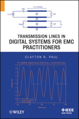 Paul, Clayton R. - Transmission Lines in Digital Systems for EMC Practitioners, e-kirja